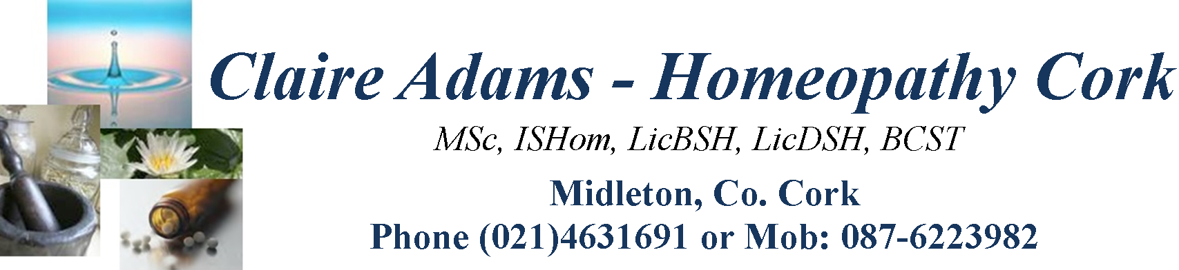 Claire Adams Homeopathy Cork Tel: (021) 4631691